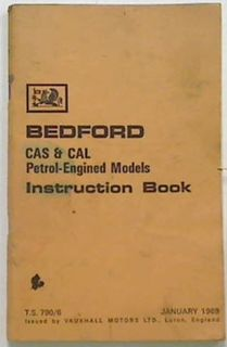 Bedford CAS & CAL Petrol-Engined Models