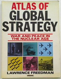 Atlas of Global Strategy. War and Peace