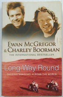 Long Way Round: Chasing Shadows