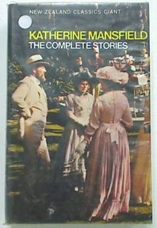 Katherine Mansfield.The Complete Stories