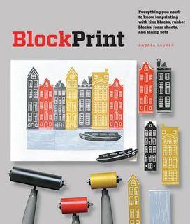 BLOCK PRINT:MAKING FINE ART PRINTS