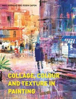 COLLAGE, COLOUR AND TEXTURE
