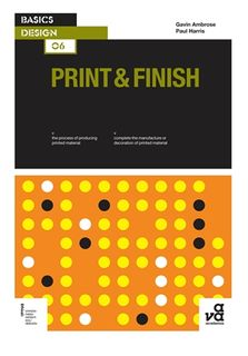BASICS DESIGN 06: PRINT AND FINISH