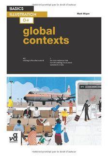 BASICS ILLUSTRATION 04: GLOBAL CONTEXTS