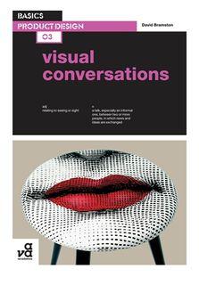 BASICS PRODUCT DESIGN 03: VISUAL CONVERS