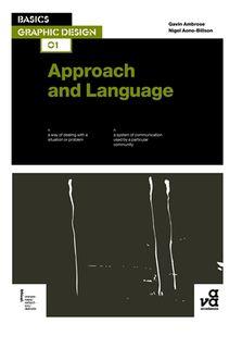 BASICS GRAPHIC DESIGN 01: APPROACH & LAN