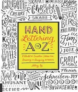 HAND LETTERING A TO Z: DRAWING ALPHABETS