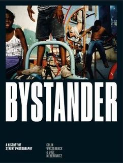 BYSTANDER:HISTORY OF STREET PHOTOGRAPHY