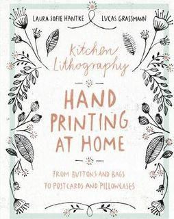 HAND PRINTING  HOME KITCHEN LITHOGRAPHY