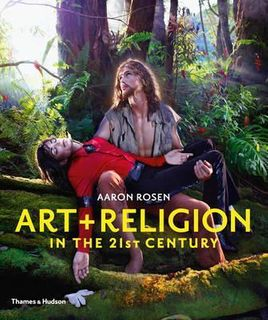 ART & RELIGION IN THE 21ST CENTURY P/B