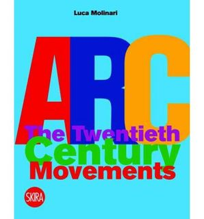 ARCH: THE 20TH CENTURY MOVEMENTS