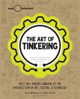 ART OF TINKERING MEET 150 MAKERS