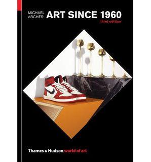ART SINCE 1960 (WOA) THIRD EDITION