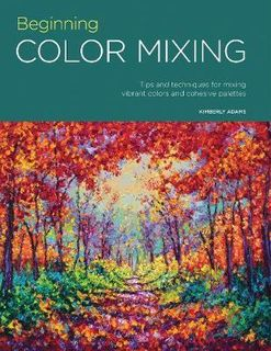 BEGINNING COLOUR MIXING TIPS TECHNIQUES