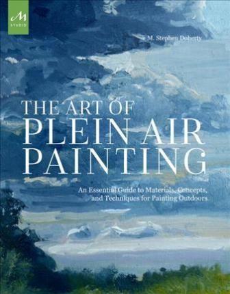 ART OF PLEIN AIR PAINTING