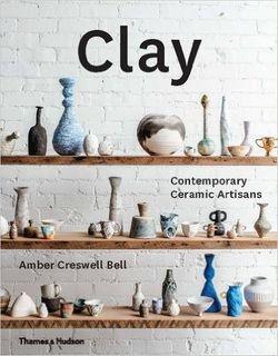 CLAY:CONTEMPORARY CERAMIC ARTISANS