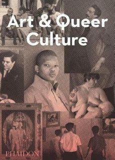 ART & QUEER CULTURE, NEW EDITION