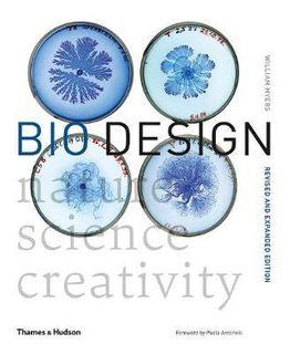 BIO DESIGN NATUE SCIENCE CREATIVITY EXPANDED