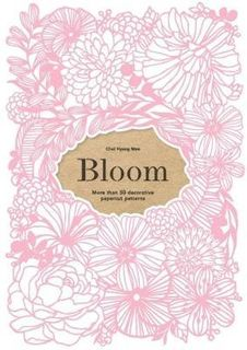 BLOOM:50 DECORATIVE PAPERCUT PATTERNS