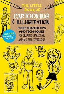 CARTOONING & ILLUSTRATION 50 TIPS AND TECHNIQUES