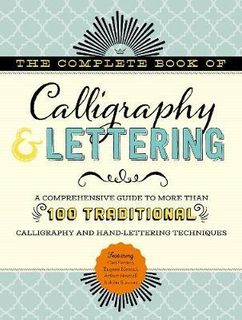 COMPLETE BOOK TRADITIONAL CALLIGRAPHY & LETTERING