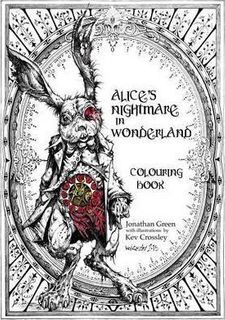 ALICE'S NIGHTMARE IN WODERLAND COLOURING