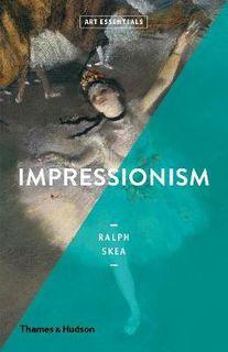 ART ESSENTIALS IMPRESSIONISM