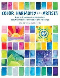 COLOUR HARMONY FOR ARTISTS BEAUTIFULL WATERCOLOURS