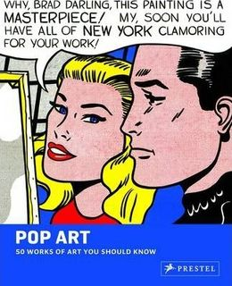 50 POP ART WORKS YOU SHOULD KNOW