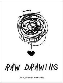RAW DRAWING SPONTANEOUS AND CAREFREE DRAWING