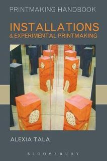 INSTALLATIONS AND EXPERIMENTAL PRINTMAKING