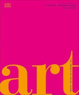 ART A DEFINITIVE VISUAL GUIDE