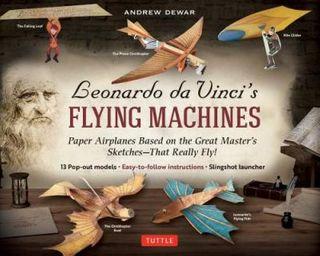 LEONARDO DA VINCIS FLYING MACHINES