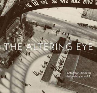 ALTERED EYE:PHOTOGRAPHS NATIONL GALLERY