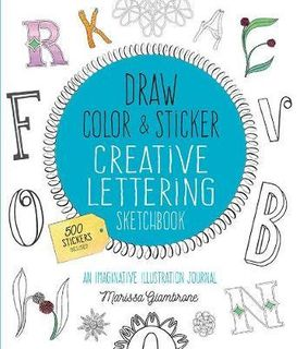 CREATIVE LETTERING SKETCHBOOK DRAW COLOUR STICKER