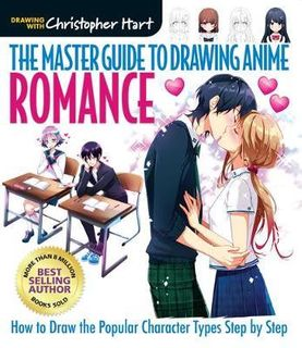 MASTER GUIDE TO DRAWING ANIME ROMANCE