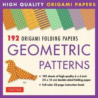 192 ORIGAMI PAPERS GEOMETRIC PATTERNS