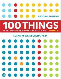 100 THINGS EVERY DESIGNER NEEDS TO KNOW ABOUT PEOP