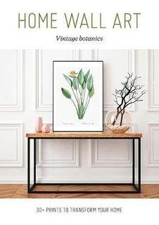 HOME WALL ART VINTAGE BOTANICS