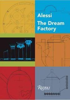 ALESSI THE DREAM FACTORY