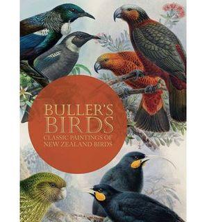 BULLER`S BIRDS OF NEW ZEALAND