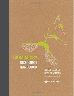 BIOMMICRY RESOURCE BOOK: BEST PRACTICES