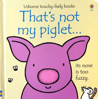 THAT'S NOT MY PIGLET