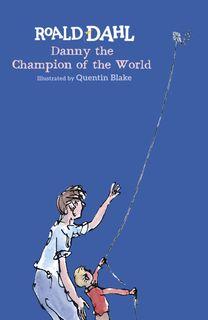 ROALD DAHL DANNY CHAMPION OF THE WORLD