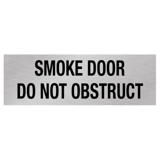 Smoke Door Do Not Obstruct - Silver/Black