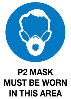 Sign PVC -  P2 Mask Must be worn in this area - 300x225mm #