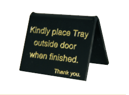 Kindly Place Tray Outside Door Sign