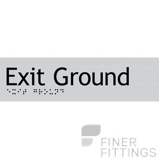 EXIT GROUND SIGN BRAILLE SILVER