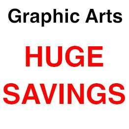 Graphic Arts Huge Savings