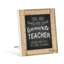 Sentiment 12x15 Teacher FAVOURITE